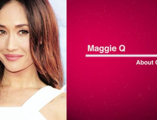 Cele တို့အကြောင်း အပိုင်း (၅၈) – Maggie Q